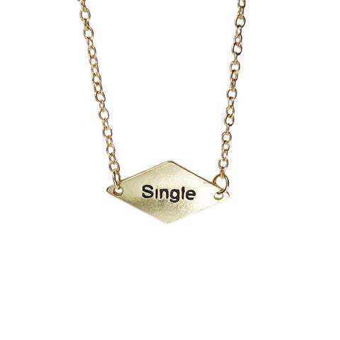 I am Single Necklace
