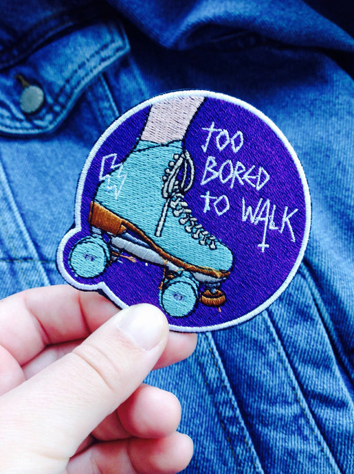 Roller Derby Roller Skating Patch TOO BORED TO WALK - PURPLE -