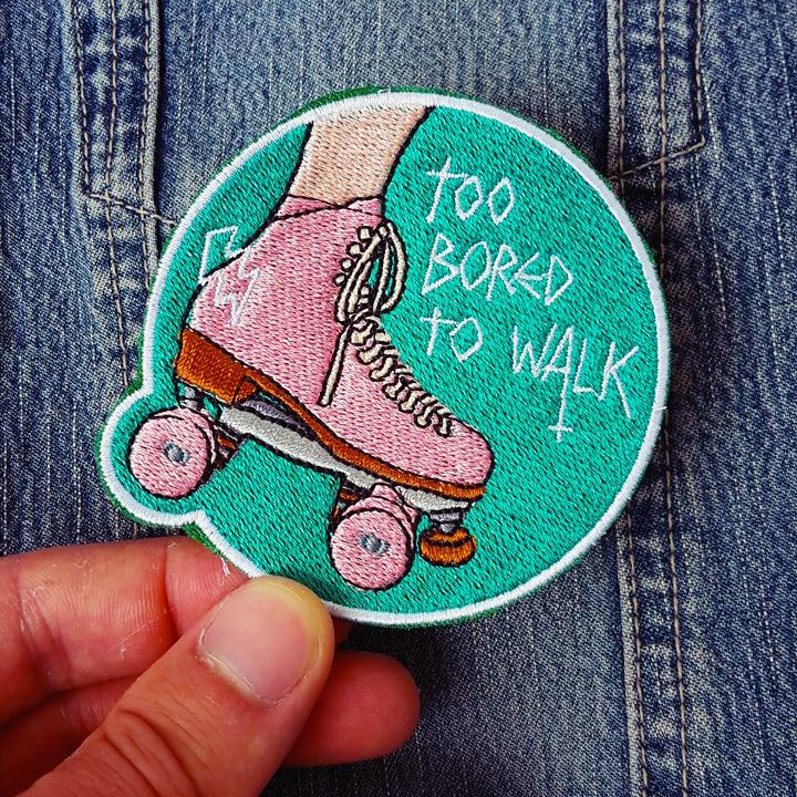 Roller Derby Roller Skating Patch TOO BORED TO WALK - GREEN -