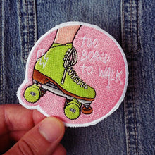Roller Derby Roller Skating Patch TOO BORED TO WALK - PINK -