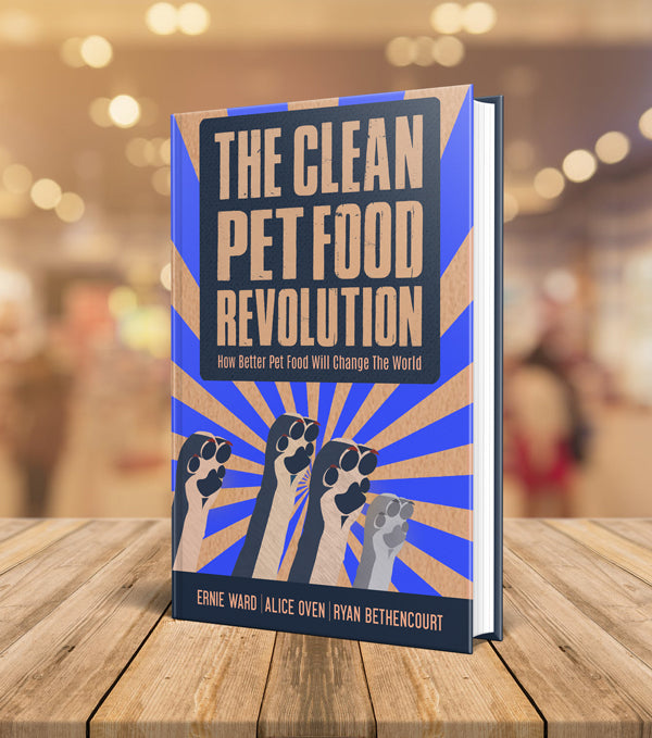 The Clean Pet Food Revolution: How Better Pet Food Will Change the World