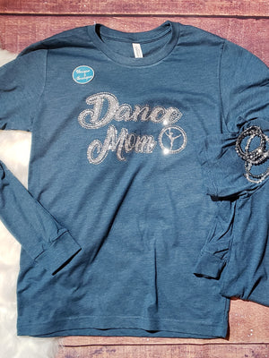 Dance Mom Rhinestone Tee - Long Sleeve Or Short Sleeve