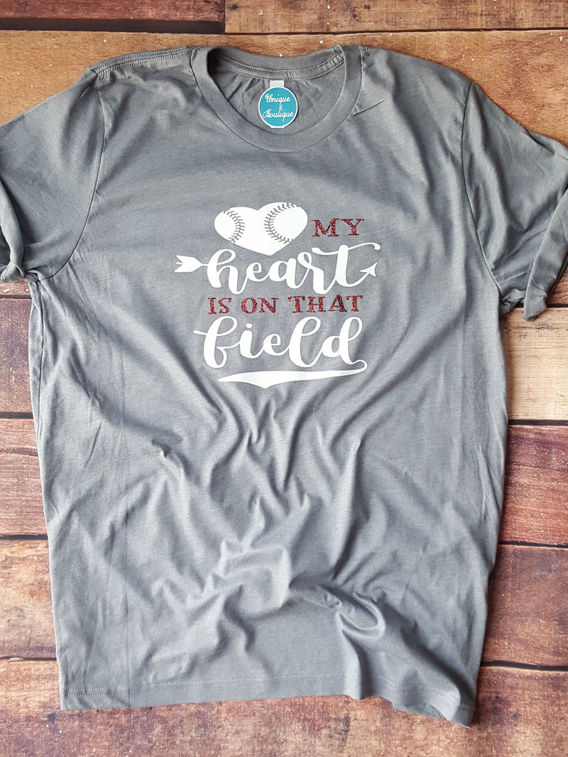 My Heart Is On That Field Tee - More Options