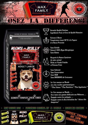MAX FAMILY PET FOOD MENU BULLY ADULT LARGE - OSEZ LA DIFFÉRENCE