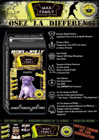 MAX FAMILY PET FOOD MENU BULLY PUPPY - OSEZ LA DIFFÉRENCE