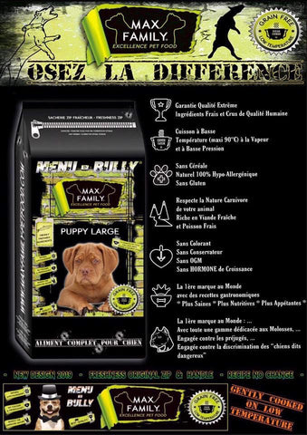 MAX FAMILY PET FOOD MENU BULLY PUPPY LARGE - OSEZ LA DIFFÉRENCE