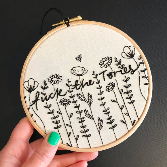 Floral f*ck the Tories embroidery kit