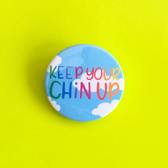 Keep Your Chin Up badge