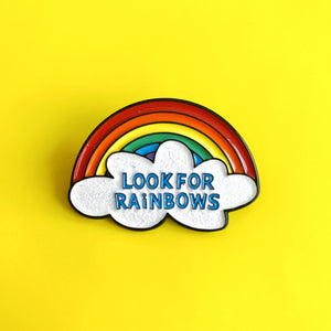 Look for rainbows pin