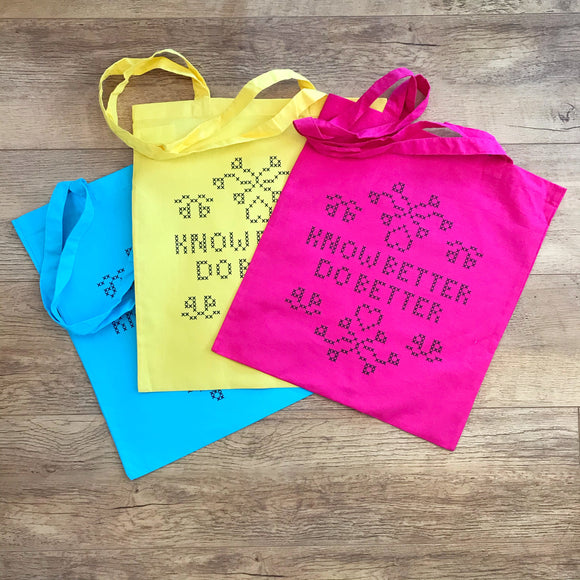 Know Better Do Better tote bag