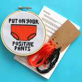 Positive Pants cross stitch kit
