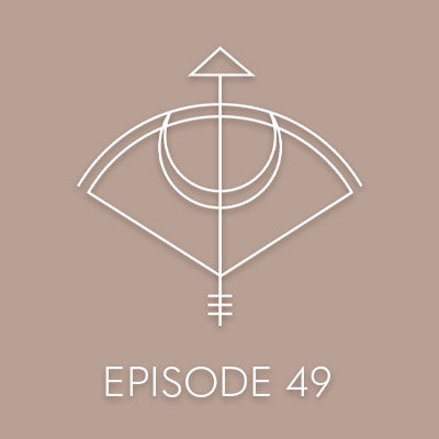 EPISODE 49: THE ALCHEMY OF LETTING GO: PART 1