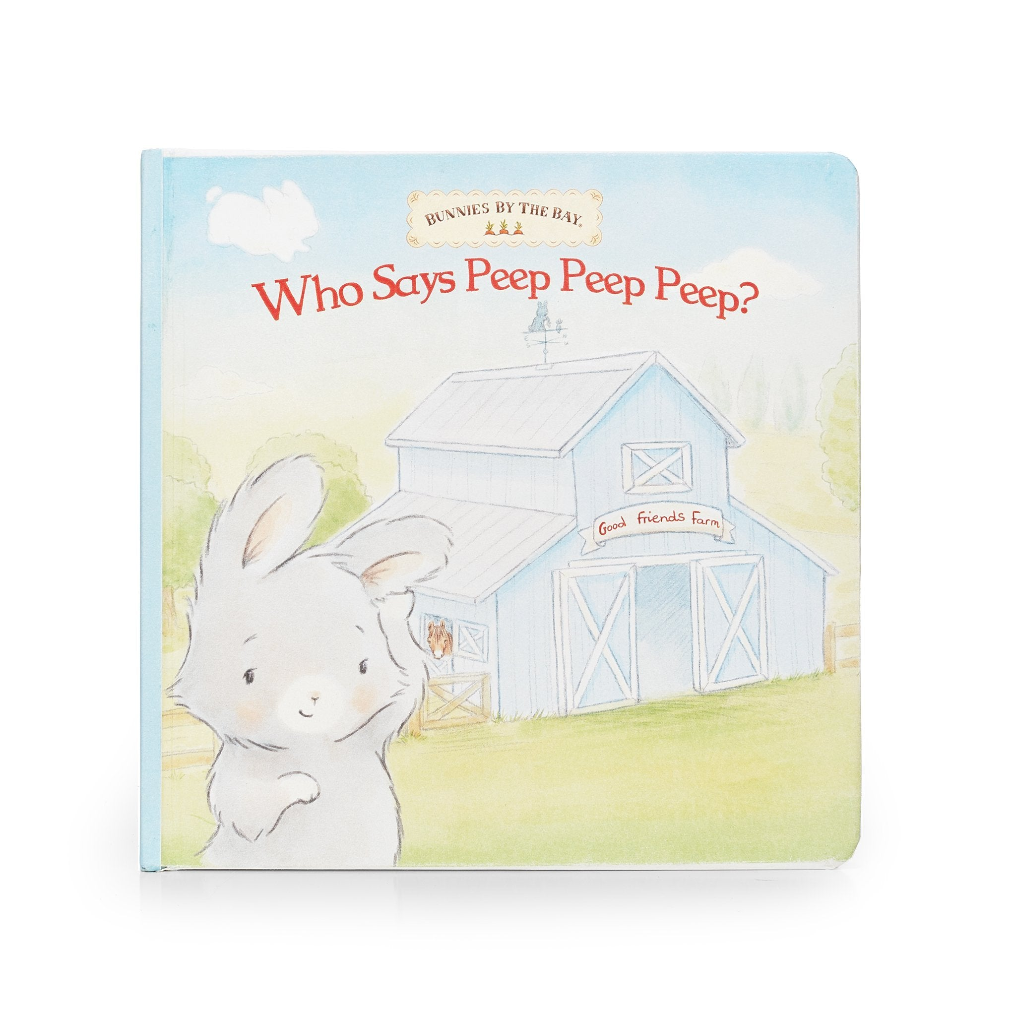 Bunnies by the Bay Who Says Peep Peep Board Book