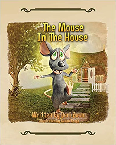 The Mouse In The House