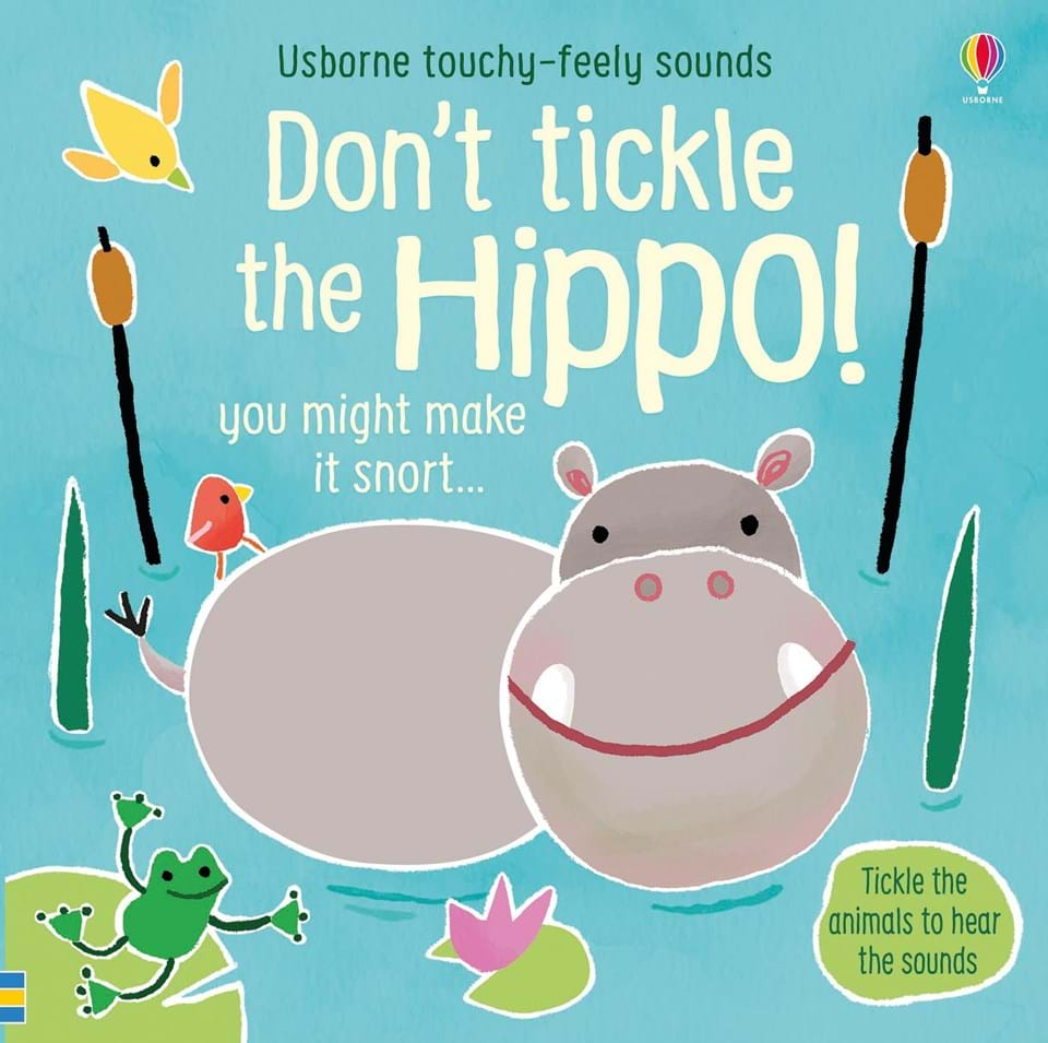 Usborne Don't Tickle the Hippo