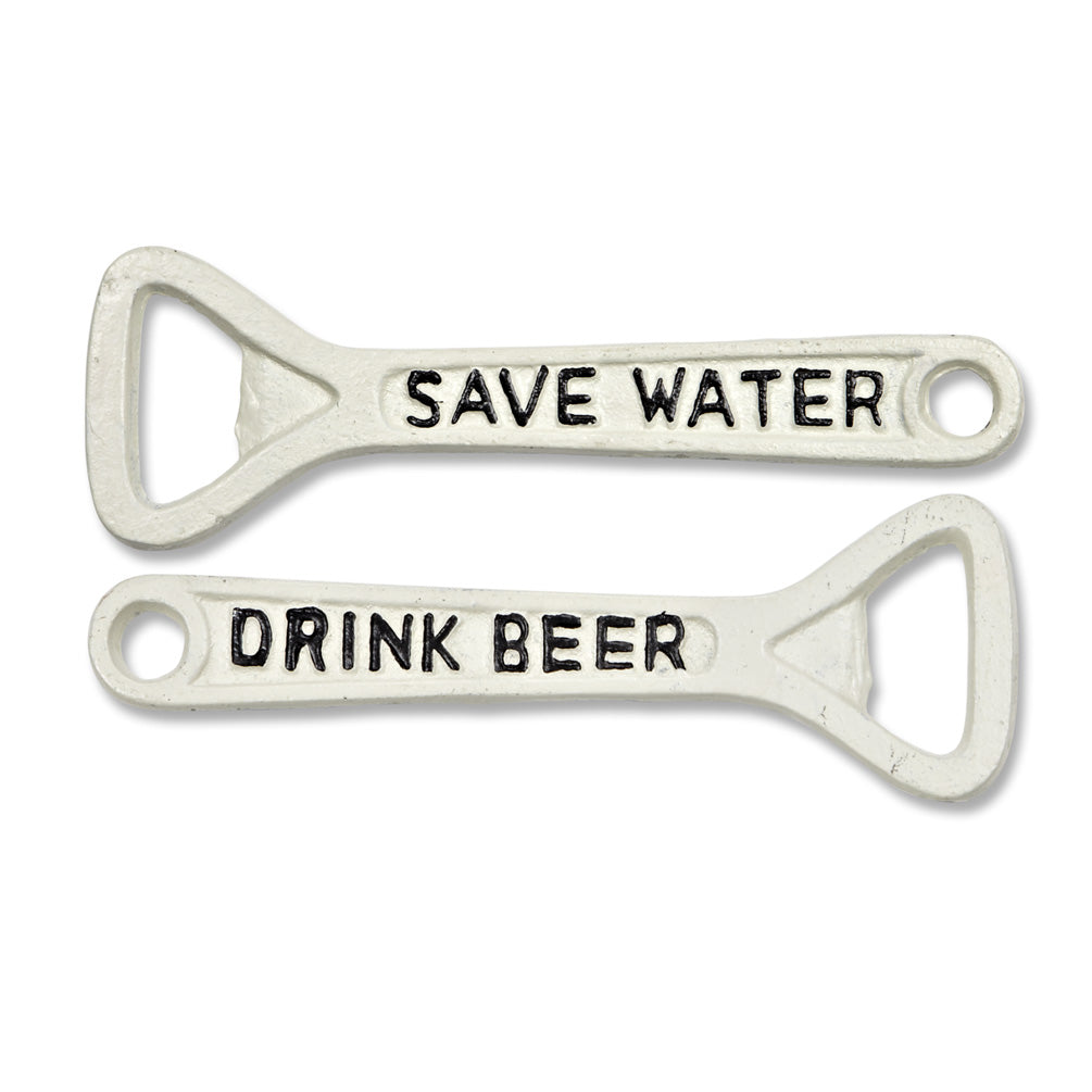 """Save Water, Drink Beer"" Bottle Opener"