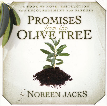 Promises from the Olive Tree by Noreen Jacks