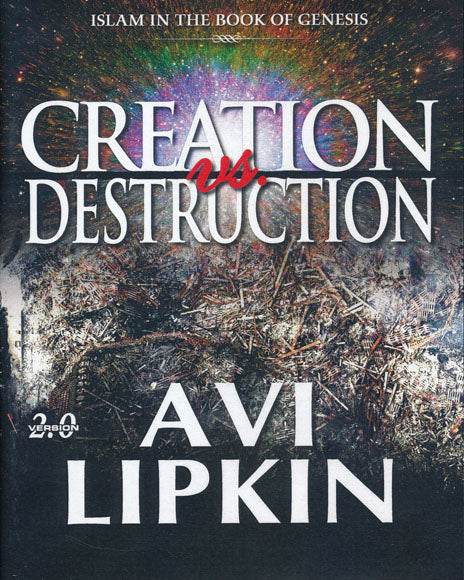 Creation vs. Destruction by Avi Lipkin