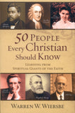 50 People Every Christian Should Know - Warren W Wiersbe