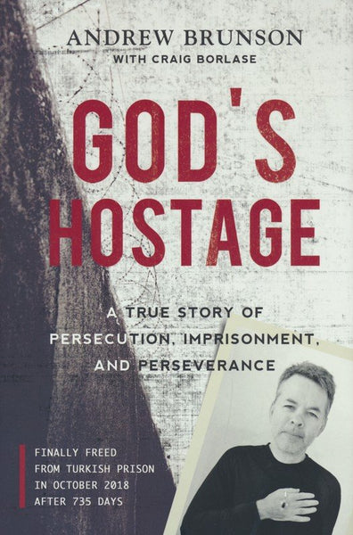 God's Hostage By Pastor Andrew Brunson