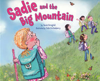 Sadie and the Big Mountain by Jamie Korngold