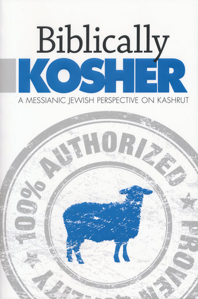 Biblically Kosher by Aaron Eby