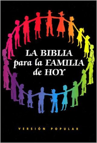 LA BIBLIA para la FAMILIA de HOY  Version Popular