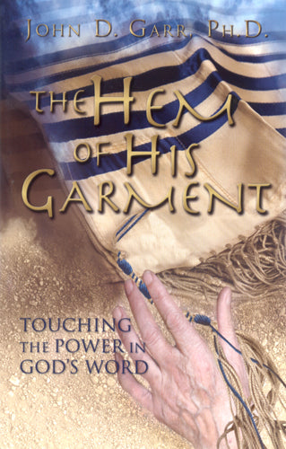 The Hem of His Garment by John Garr