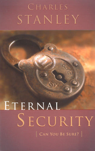 Eternal Security by Charles Stanley