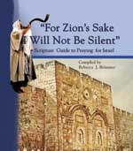 For Zion's Sake I will Not Be Silent  by Rebecca J. Brimmer