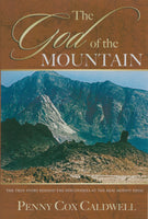 God of the Mountain by Jim & Penny Caldwell