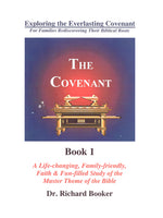 The Covenant by Dr. Richard Booker