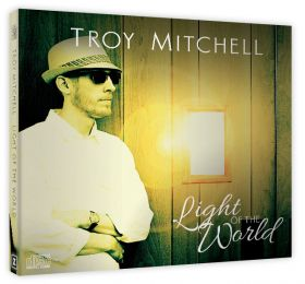 Troy Mitchell- Light of the World, Music CD