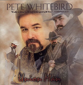 Union Man  CD  by Peter Lewis Whitebird*