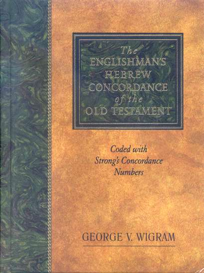 The Englishman's Hebrew Concordance of the Old Testament