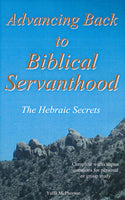 Advancing Back to Biblical Servanthood by Yaffa McPherson