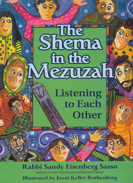 The Shema in the Mezuzah by Rabbi Sandy Eisenberg Sasso