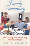 Family Sanctuary by John Garr