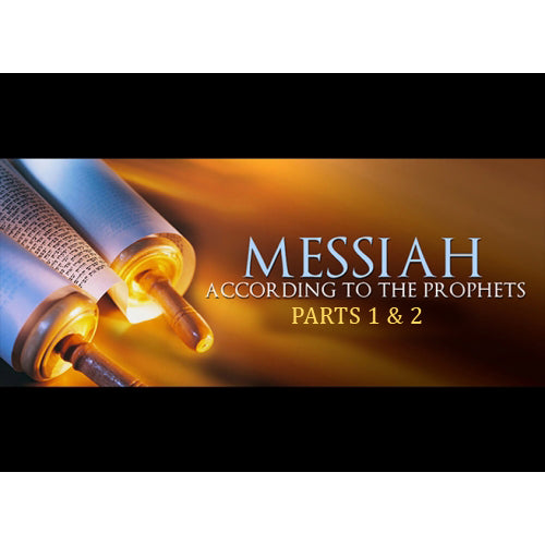 Messiah According to the Prophets Parts 1 & 2 DVD
