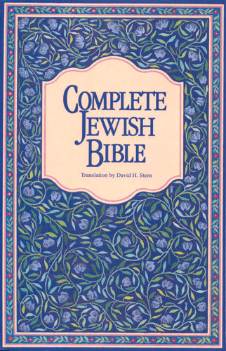 Complete Jewish Bible Translated by David Stern**