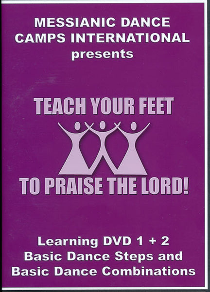Teach Your Feet to Praise The Lord Volume 1 & 2