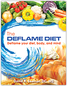 The DeFlame Diet: DeFlame your Diet, Body, and Mind  by Dr. Seaman