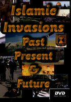 Islamic Invasions Past Present and Future DVD by Avi Lipkin