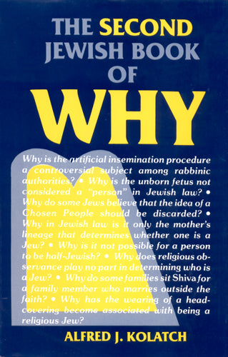 The Second Jewish Book of Why by Alfred J. Kolatch