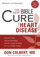 The New Bible Cure for Heart Disease   Don Colbert, MD*