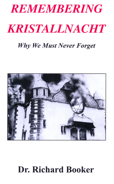 Remembering Kristallnacht by Richard Booker