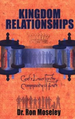 Kingdom Relationships by Dr. Ron Moseley