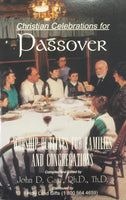 Christian Celebrations For Passover by Dr. John Garr