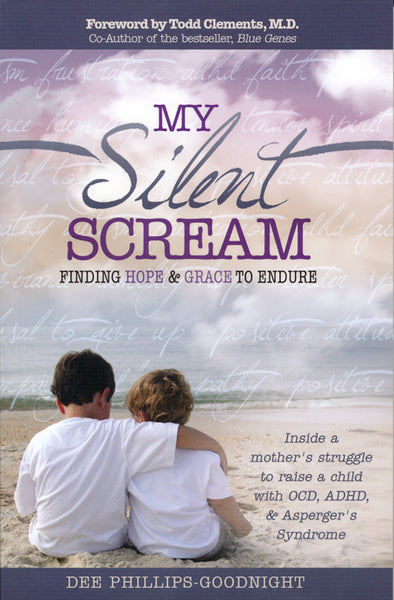 My Silent Scream by Dee Phillips-Goodnight