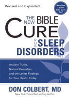 The New Bible Cure for Sleep Disorders   Don Colbert, MD*